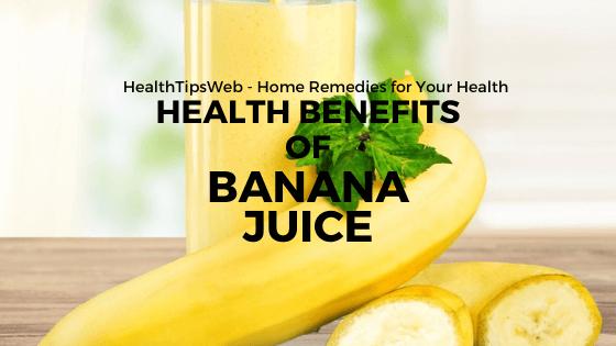 Health Benefits of Banana Juice