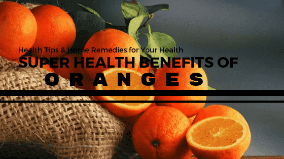 5 Super Health Benefits Of Oranges